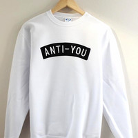 Anti-You Graphic Crewneck Sweatshirt