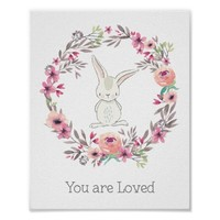 Cute White Rabbit You Are Loved Poster