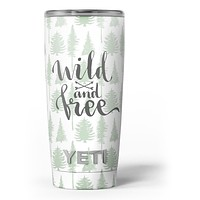 Wild and Free - Skin Decal Vinyl Wrap Kit compatible with the Yeti Rambler Cooler Tumbler Cups