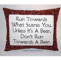 Funny Cross Stitch Pillow, Brown Pillow, Courage Quote