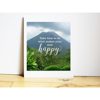 Take Time to Do What Makes Your Soul Happy - Costa Rica - Photo Quote Art Print