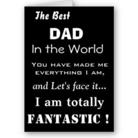 Best Dad in the World Funny Father Card from Zazzle.com