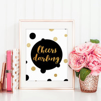 CHEERS DARLING,Anniversary Quote,Wedding Print,Gift For Wife,Gift For Husband,Cheers Sign,Black And Gold,Gold Foil,Wall Art,Bar Wall Decor