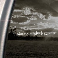 """BargainMax I Aim To Misbehave Quote Firefly Sticker Decal Notebook Car Laptop 8"""" (White)"""