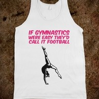 Supermarket: If Gymnastics Were Easy They'd Call It Football from Glamfoxx Shirts