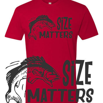 Size Matters- funny fishing dad  husband gift - Father's Day - anniversary- camping - fishing trip