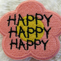 Happy, Happy, Happy Pink & Yellow Flower Patch - Embroidered Happiness Iron-On Patch - Pink Happy Patch