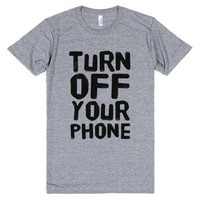 Turn Off Your Phone-Unisex Athletic Grey T-Shirt