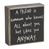 Collins A Friend is Someone Box Sign