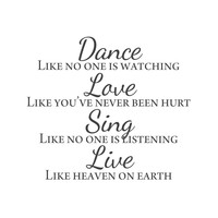 wall quotes wall decals - Dance. Love. Sing. Live.