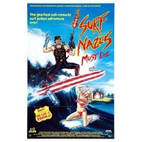 Surf Nazis Must Die Movie poster Metal Sign Wall Art 8in x 12in