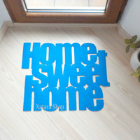 """Design door mat """"Home sweet home"""". Personalized rug. Available in 11 Colors."""