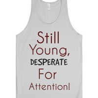 Still Young-Unisex Silver Tank