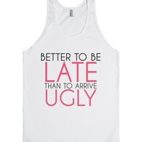 Late over Ugly-Unisex White Tank
