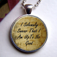 Harry Potter Pendant I Solemnly Swear I Am Up To by ShimmerCreek