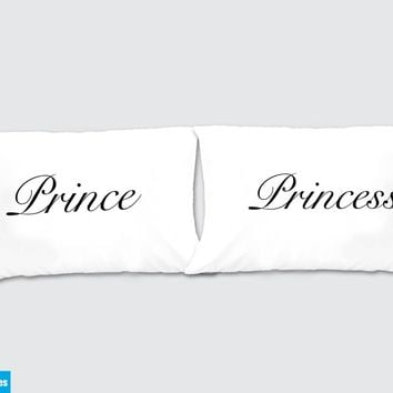Prince - Princess Matching Pillow Cases - Awesome Gift for cute couples - Price is for 2 Pillow cases