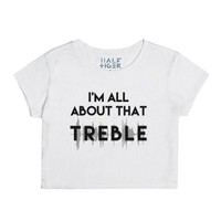 I'm All About That Treble-Female Snow T-Shirt