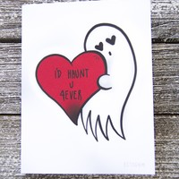 """""""I'll Haunt You Forever"""" Goth Romance Greeting Card"""