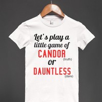 Candor or Dauntless (Truth or Dare)