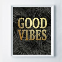 Good Vibes Printable Art, Gold Typography Wall Decor, Office Decor, Leaves Art, Black and Gold, Home Decor Glamour, Black Leaves, Palm Leaf