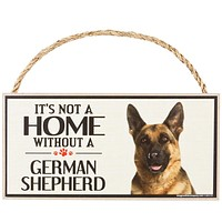 It's Not a Home Without a German Shepherd Wood Sign