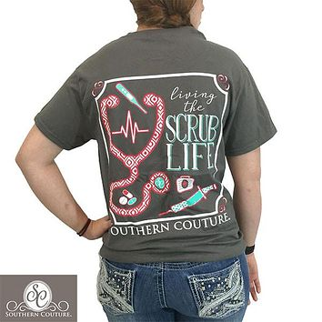 Southern Couture Preppy Living The Scrub Life Nurse T-Shirt