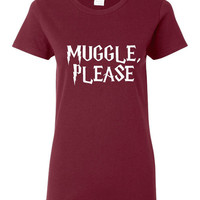 Muggle Please T-Shirt Great Wizard Graphic T Shirt for Muggle Lovers Fun Gift idea for Kids Youth And Adult