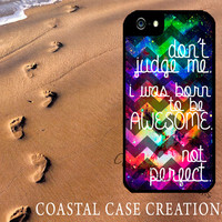 Galaxy Chevron Awesome Quote Apple iPhone 4 4G 4S 5G Hard Plastic Cell Phone Case Cover Original Trendy Stylish Design