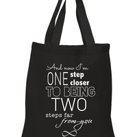 """One Direction """"Infinity - And now I'm one step closer to being two steps far from you"""" 100% Cotton Tote Bag"""