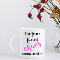 Caffeine Fueled Chaos Coordinator Coffee - Christmas Gift for Mom - Office Co-worker Gift Exchange - Birthday Present for Women