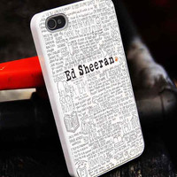ed sheeran quote customized iphone4/4s/5/5s/5c, samsung galaxy s3/s4/s5, and ipod 4/5