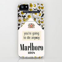 going to die anyway. iPhone & iPod Case by Sara Eshak