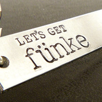 Let's Get Funke - Tobias Funke - Arrested Development - Aluminum Key Chain