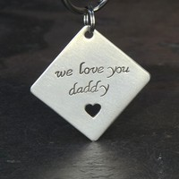 Sterling Silver Square Keychain with Heart Cut Out and We Love You Daddy or Custom Message