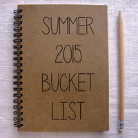 Summer 2015 Bucket List -  5 x 7 journal