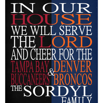 A House Divided - Tampa Bay Buccaneers & Denver Broncos personalized family poster Christian gift sports art -multiple sizes