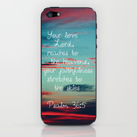 Your Love O Lord iPhone & iPod Skin by Caleb Troy | Society6