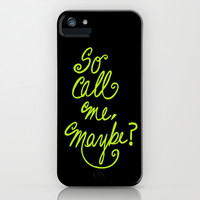 Call me maybe song lyrics iPhone & iPod Case by Lola