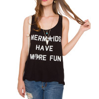 Mermaids Have More Fun Top