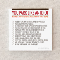 """Sticky Notes. Funny. Parking Tickets. Driving. Snarky. Sarcastic. Gag Gift. Under 10. For Man, Woman. """"You Park Like An Idiot"""" (NSN-X018)"""