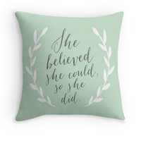 She Believed She Could, So She Did Quote Pillow Cover
