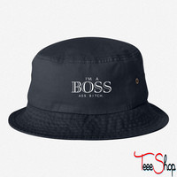 I'm a boss ass bitch BUCKET HAT