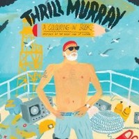 Thrill Murray (coloring book) Perfect Paperback – August 13, 2012