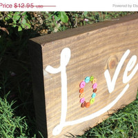 ON SALE Love Wood Sign, Country Wedding Wood Sign, Handmade Wood Block, Button Letters