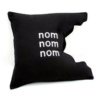 Pillow - nom nom nom Cushion-Black  Cotton Blend-Embroidered Quote- Geekery- ready to ship