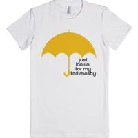 Just Lookin' For my Ted Mosby   Yellow Umbrella-White T-Shirt