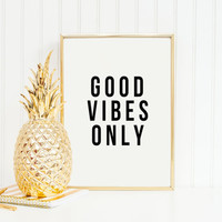 GOOD VIBES ONLY,Motivational Print,Inspirational Art,Good Vibes Only Quote,Office Wall Art,Office Quote,Black And White,Typography Print