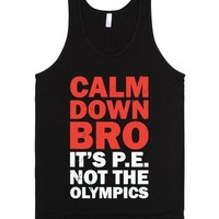 Calm Down Bro-Unisex Black Tank