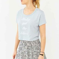 Truly Madly Deeply Baby Blues Cropped Tee