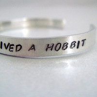 Tolkien-Inspired Bracelet - In a Hole in the Ground There Lived a Hobbit - Hand Stamped Aluminum Cuff - customizable